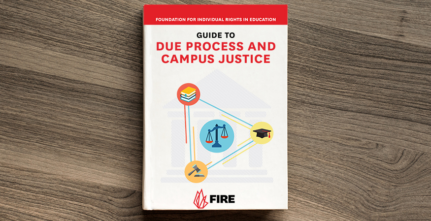 FIRE Releases New 'Guide to Due Process and Campus Justice'