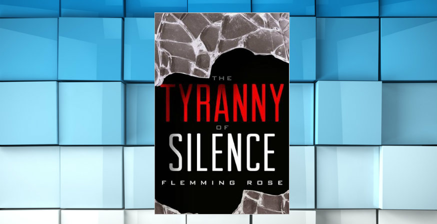 FIRE GIVEAWAY: Flemming Rose's 'The Tyranny of Silence'