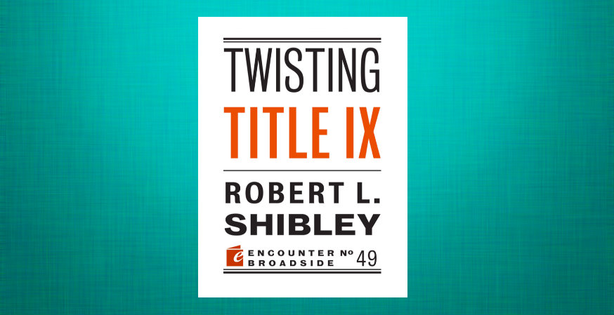 Robert Shibley's 'Twisting Title IX' Set for Release September 27—Pre-Order Today!