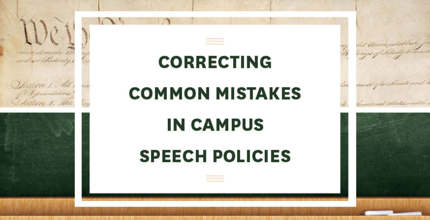 FIRE Releases Second Edition of 'Correcting Common Mistakes in Campus Speech Policies'