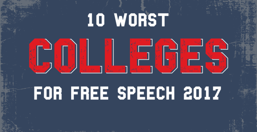 FIRE Announces America's 10 Worst Colleges for Free Speech: 2017