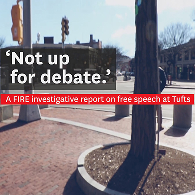 FIRE investigative report: Alarming free speech climate at Tufts a warning to students at all private campuses (VIDEO)