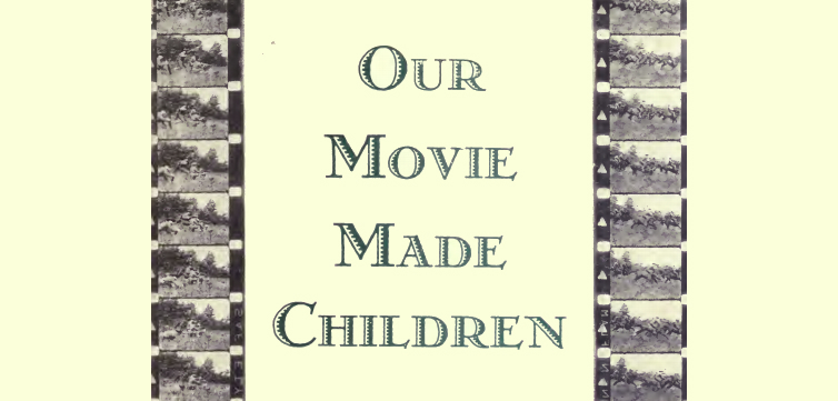 our movie made children feature
