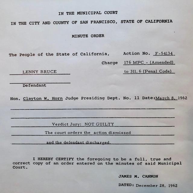 Lenny Bruce, San Francisco, Minute Order