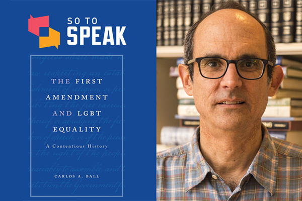 So to Speak podcast: LGBT equality and the First Amendment