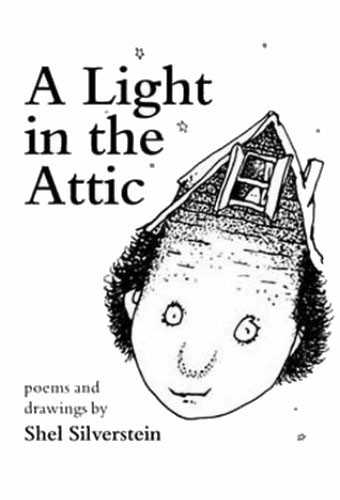 A Light in the Attic/Shel Silverstein