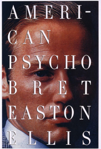 American Psycho/Bret Easton Ellis