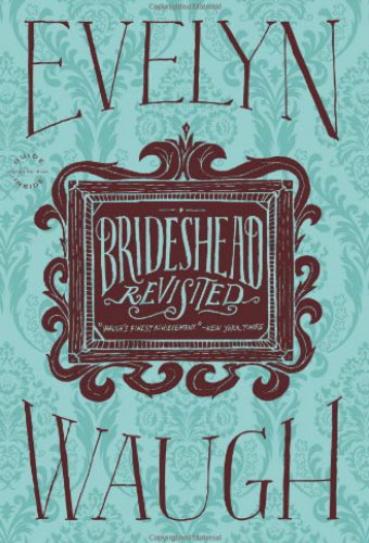 Brideshead Revisited/Evelyn Waugh
