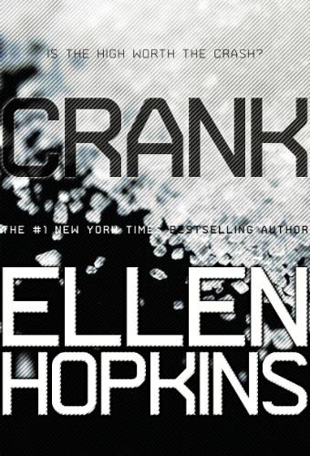 Crank/Ellen Hopkins