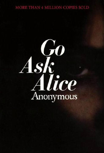 Go Ask Alice/ Anonymous