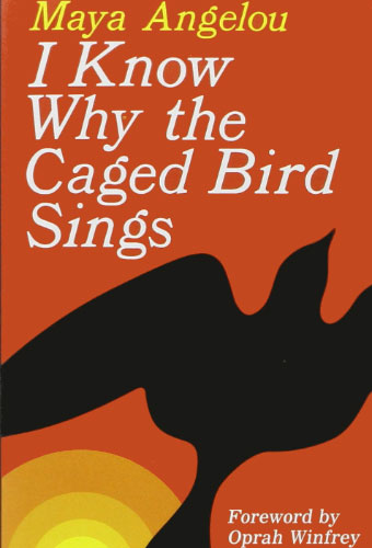 I Know Why the Caged Bird Sings/Maya Angelou