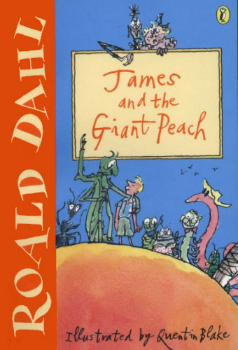 James and the Giant Peach/Roald Dahl