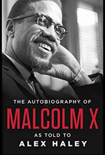 The Autobiography of Malcolm X/Alex Haley and Malcolm X