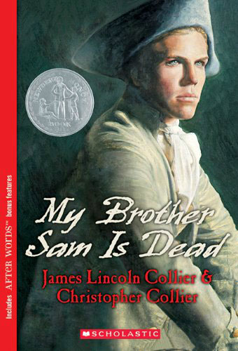My Brother Sam Is Dead/James & Christopher Collier