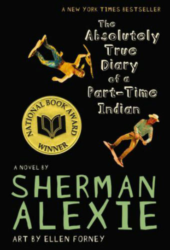 The Absolutely True Diary of a Part-Time Indian/Sherman Alexie