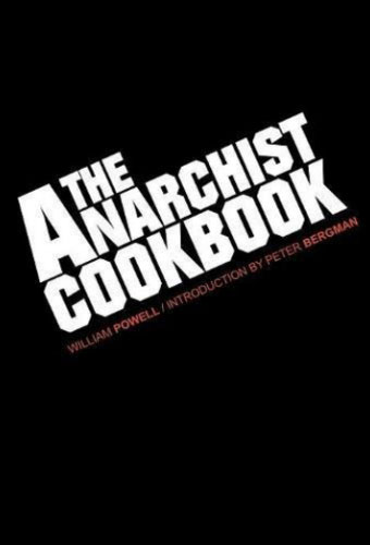 The Anarchist Cookbook/William Powell