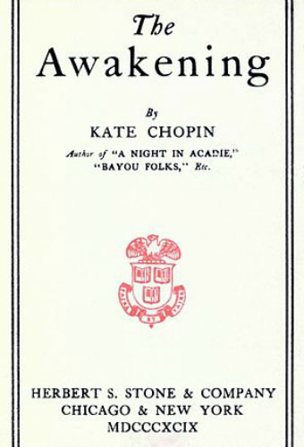 The Awakening/Kate Chopin