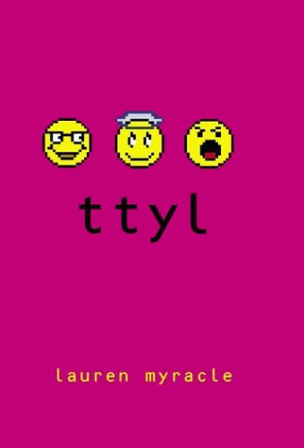 ttyl (series)/Lauren Myracle