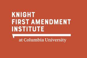 Knight First Amendment Institute