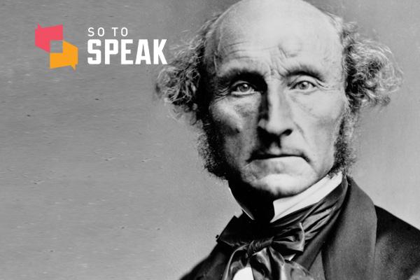 So to Speak podcast: John Stuart Mill's 'On Liberty'