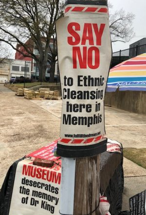 """Sign that reads """"SAY NO to Ethnic Cleansing here in Memphis"""""""