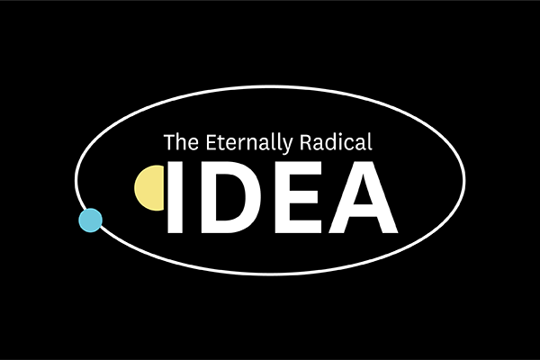The Eternally Radical Idea