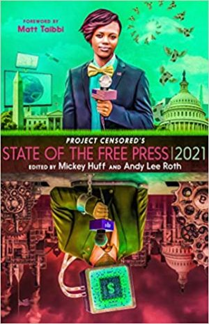 Project Censored's State of the Free Press 2021 cover