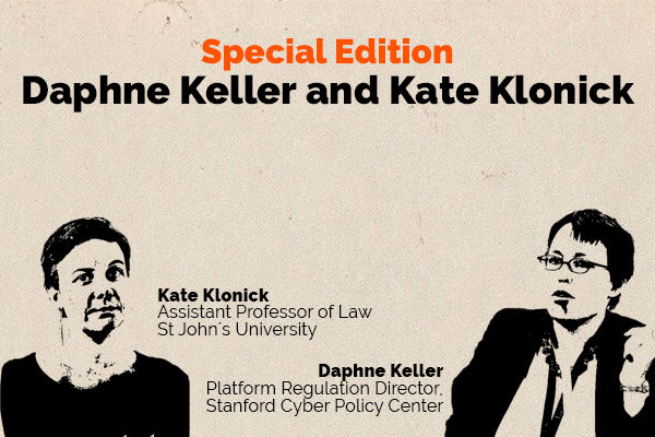 Clear and Present Danger – Special Edition – Daphne Keller and Kate Klonick