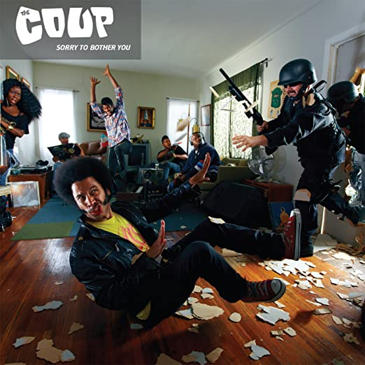 The Coup, Sorry to Bother You