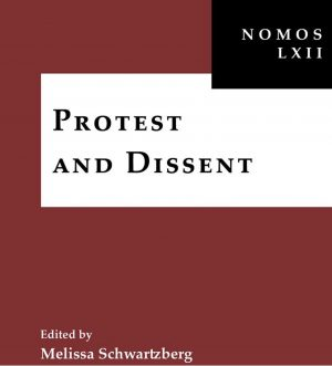NOMOS Symposium Protest and Dissent cover