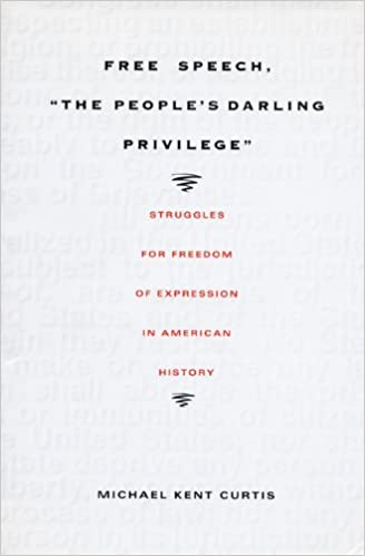 Cover to Free Speech: The People's Darling Privilege
