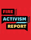 FIRE Activism Report