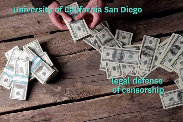 UC San Diego Legal Defense of Censorship