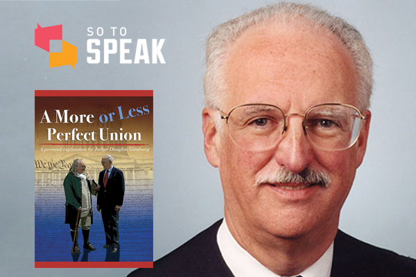 So to Speak podcast: U.S. Constitution masterclass with Judge Douglas Ginsburg