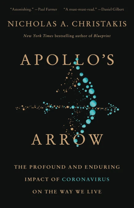 Apollo's Arrow by Nicholas Christakis