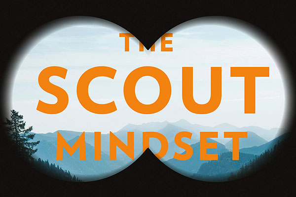 'The Scout Mindset' by Julia Galef reminds us that seeing the world as it is doesn't have to make you miserable: The April 2021 Prestigious Awards