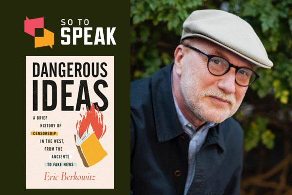 So to Speak podcast: A history of Western censorship with Eric Berkowitz