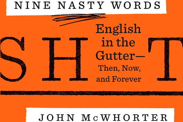 John McWhorter's 'Nine Nasty Words' is my May book of the month — with a serious digression into academic freedom & teaching about epithets