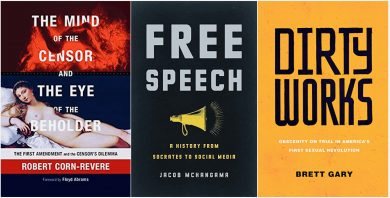 """""""The Mind of the Censor and The Eye of the Beholder,"""" """"Free Speech,"""" and """"Dirty Works"""" covers"""