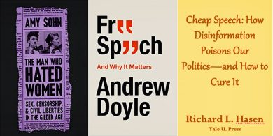 """""""The Man Who Hated Women,"""" """"Free Speech and Why It Matters,"""" and """"Cheap Speech"""" covers"""