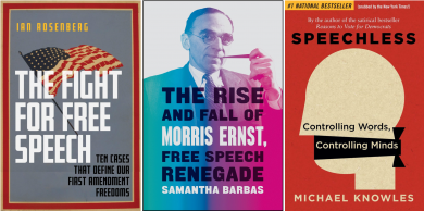"""""""The Fight for Free Speech,"""" """"The Rise and Fall of Morris Ernst,"""" """"Speechless"""" covers"""