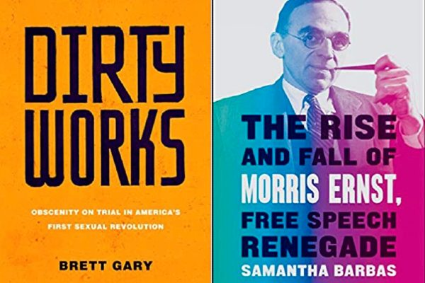Dirty Works and The Rise and Fall of Morris Ernst covers