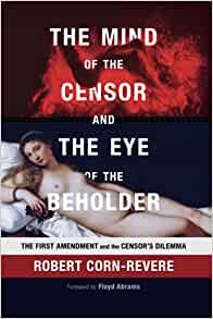 The Mind of the Censor and the Eye of the Beholder cover